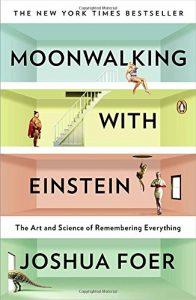 Moon Walking with Einstein by Joshua Foer